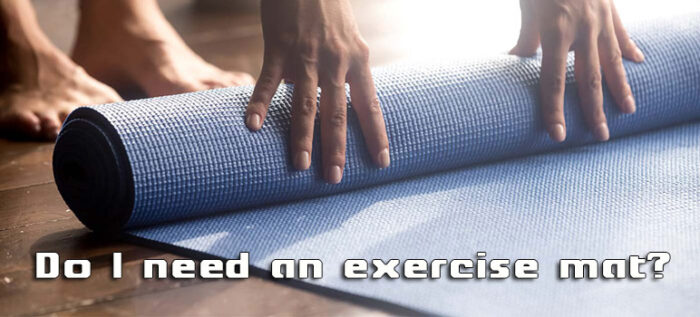 Do I need an exercise mat?